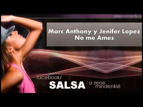 Marc Anthony y Jenifer Lopez - No me Ames