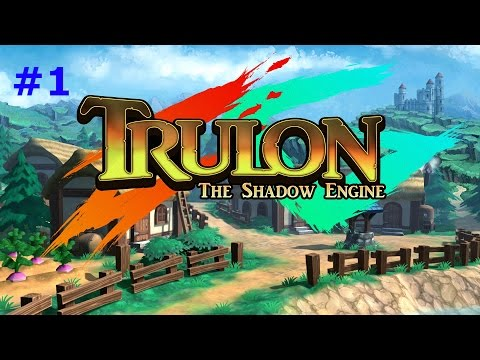 TRULON THE SHADOW ENGINE EP 1 (Gameplay) |