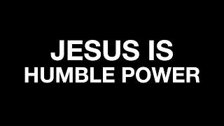 Jesus Is Humble Power - 9 AM 6/6/21 CVVC Livestream