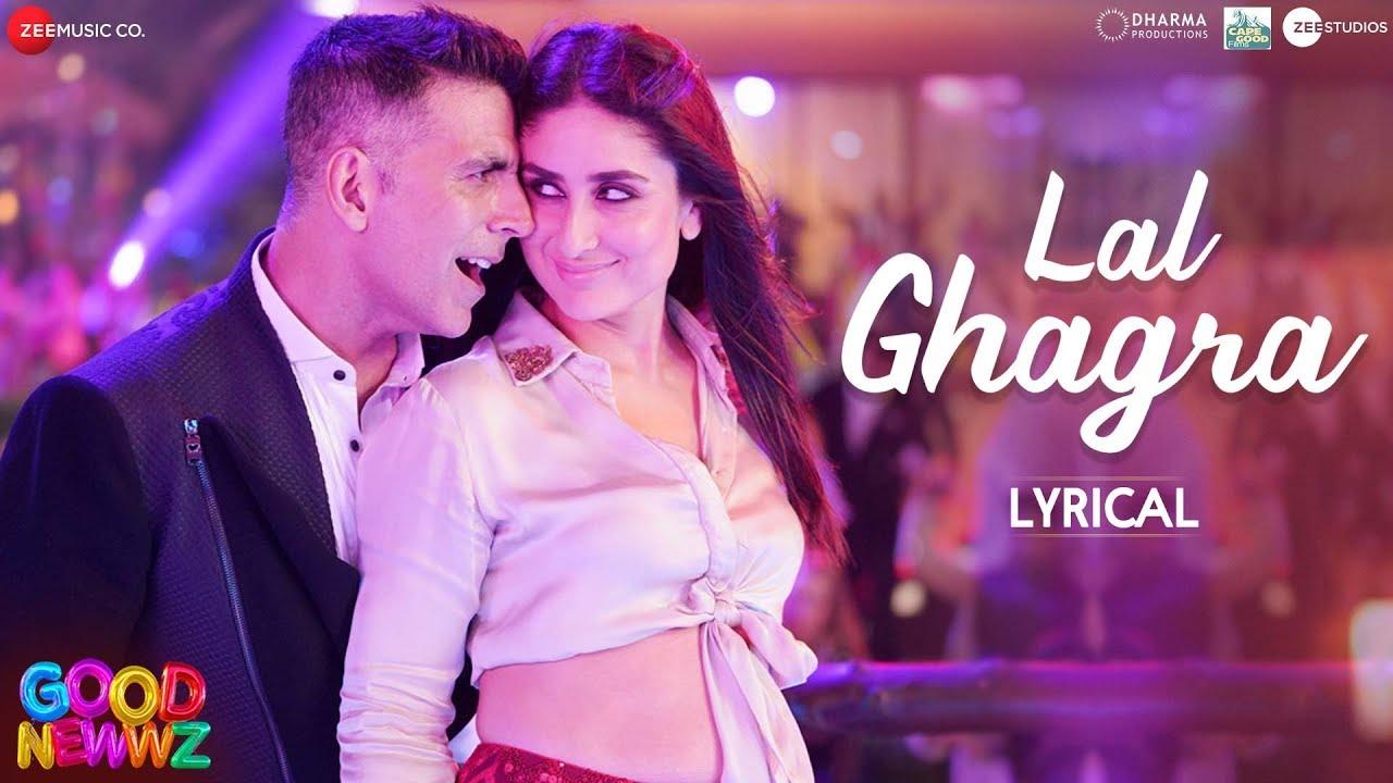 Download Laal Ghaghra - Lyrical   Good Newwz   Akshay K, Kareena K  Manj M,Herbie S, Neha K  Tanishk B