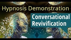 Hypnosis Demonstration With Igor Ledochowski: Conversational Revivification
