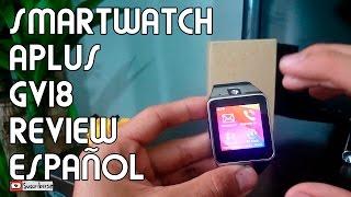 Review Aplus Smartwatch GV18 ESPAÑOL Samsung Gear 2 Clon