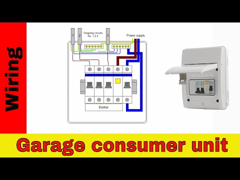 how to wire rcd in garage, shed consumer unit (uk)  consumer unit wiring  diagram  - youtube
