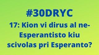 Kion Vi Dirus al Ne-Esperantisto Kiu Scivolas Pri Esperanto?   Keep It Simple Esperanto