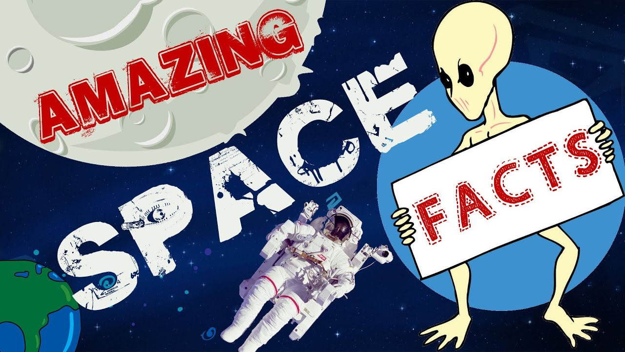 Interesting Facts About Space | Amazing Facts | Space ...