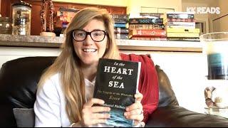 KK Reviews In the Heart of the Sea: The Tragedy of the Whaleship Essex by Nathaniel Philbrick