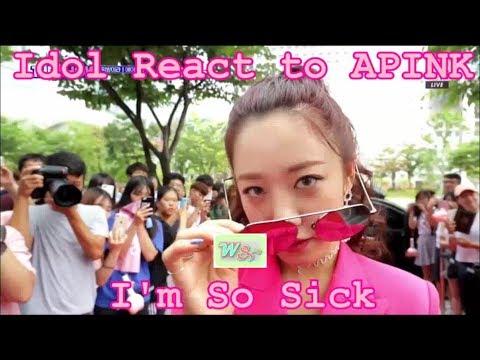 Idols React to APINK I'm So Sick