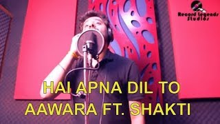 Hai Apna Dil Hai Awara Rock Ft. Shakti ; Legend Records Studio