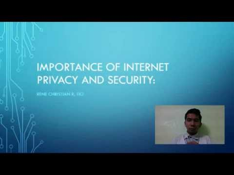 The importance of internet privacy and security (Rene Christian Tio)