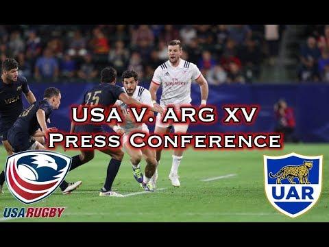 USA Eagles V. Argentina XV Post-Match Press Conference