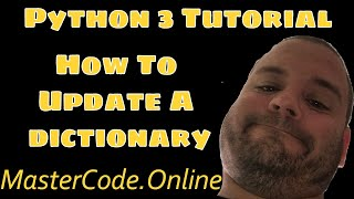 Python Tutorial: Add Change or Modify Values in a Dictionary #101
