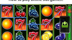 How to play online slot games