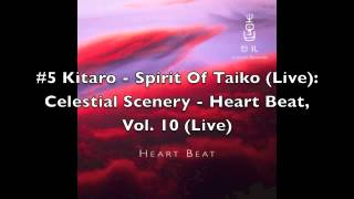 Kitaro - Celestial Scenery: Heart Beat Volume 10 [FULL ALBUM]