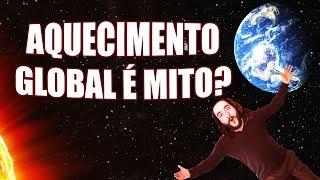 Seu Corpo no Espaço e Aquecimento Global | Primata Falante