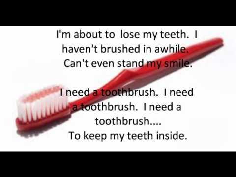 I Need A Toothbrush Parody Lyrics Video