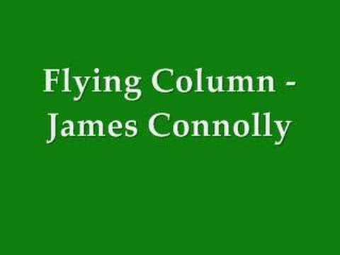Flying Column (Kathleen Largey) - James Connolly