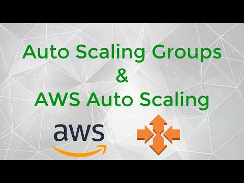 How To Work With AWS Auto Scaling Groups And AWS Auto Scaling Service