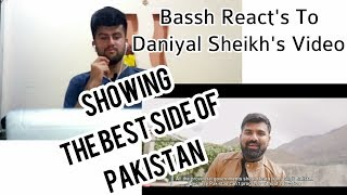 Bassh React's On Daniyal Sheikh's Video||Showing The Real Pakistan||BASSHFILMS||REACTION#4