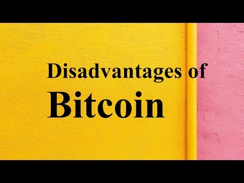 Disadvantages Of Bitcoin
