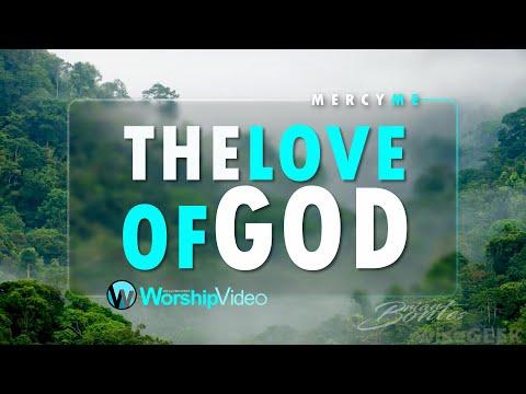 The Love of God - Mercy Me [With Lyrics]
