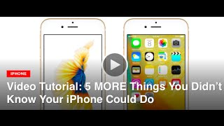 5 more things you didn t know your iphone could do