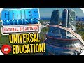 Cities Skylines ▶HADRON COLLIDER EDUCATION BOOST!!!◀ #53 Cities: Skylines Natural Disasters Parklife