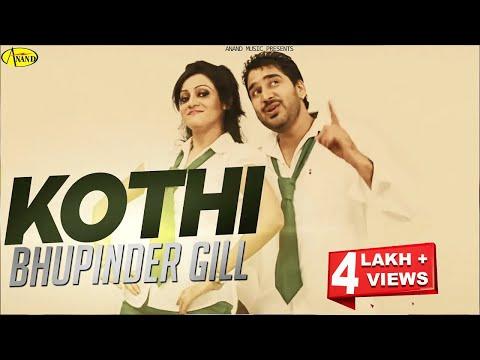 Bhupinder Gill - Harjinder Jannat || Kothi ||  New Punjabi Song 2017 || Anand Music