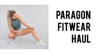 Paragon Fitwear Haul & Try On