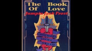 Jumping Jack Frost  Amnesia House Book Of Love.
