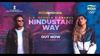 @A. R. Rahman X ANANYA: HINDUSTANI WAY (Official Team India Cheer Song for Tokyo 2020)