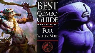 Dota 2 Hero Combo Guide #17 - Faceless Void (with lich, witchdoctor, and disruptor)