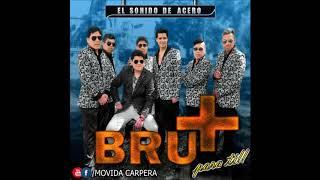 Grupo Bru+ - Oye Mujer - 2018 - MC -