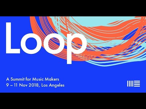 Ableton Loop 2018 - Day One Mp3