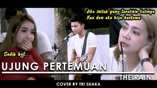 Download lagu Penonton Di Buat Nangis - UJUNG PERTEMUAN - THE RAIN (LIRIK) COVER BY TRI SUAKA AT MENOEWA KOPI
