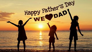 Happy Father's Day Special Song, Father's Day 2018 Wishes/Greetings/English/Quotes/WhatsApp Status|