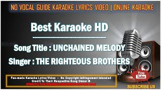 The Righteous Brothers - Unchained Melody | Karaoke | Minus One | No Vocal | Lyric Video HD