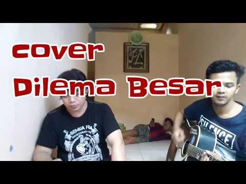 Mantap!! Cover Dilema Besar Suaranya Mirip Bang Ariel Noah Full HD