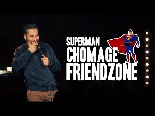 Entre Superman, chomage et friendzone - Seb Mellia