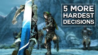 Skyrim - 5 More Hardest Decisions