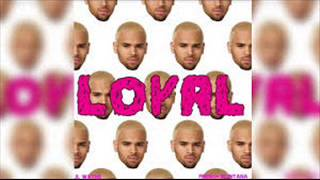 Chris Brown - Loyal (Instrumental) WITH HOOK