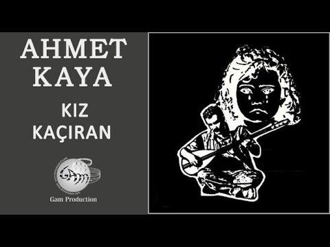 Kız Kaçıran (Ahmet Kaya)