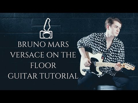 Versace On The Floor - Guitar Tutorial Part 1