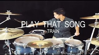 Play That Song - Train - Drum cover