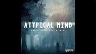 Atypical Mind - Destruction is Rebirth