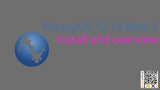 PinguyOS 13.10 Beta 2  Install and overview | Out-of-the-box Operating System for everyone [HD]