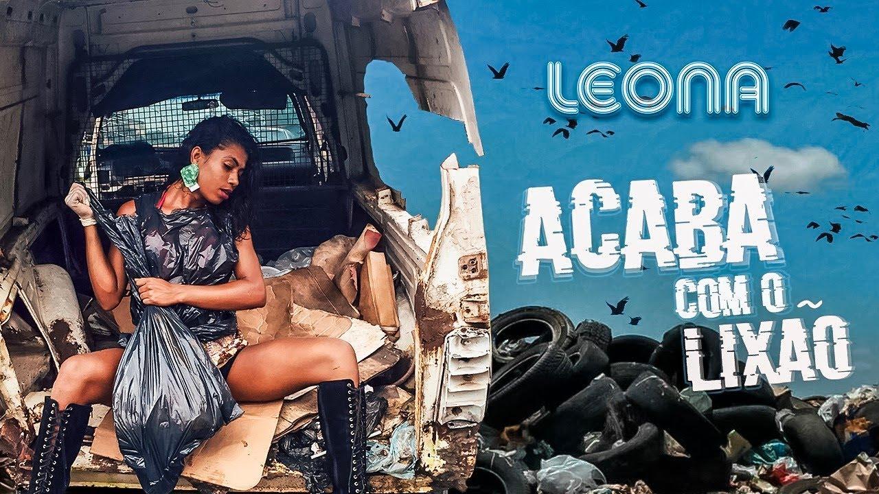 Leona Vingativa - Acaba com o Lixão