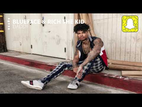 Blueface - Daddy (Clean) Ft. Rich The Kid