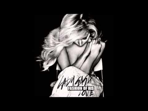 Lady Gaga - Fashion Of His Love (Lowell Garcia Remix)