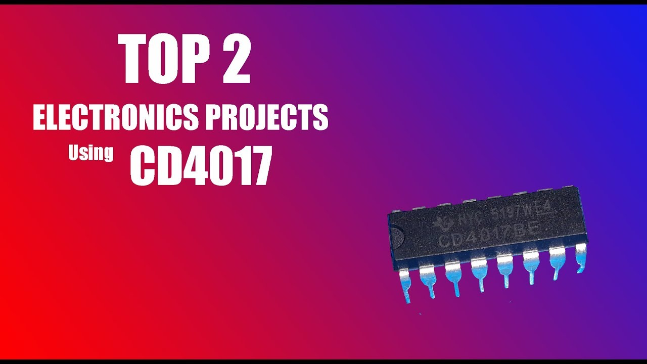 Electronic Projects Lab Ic4017 Ic Projects