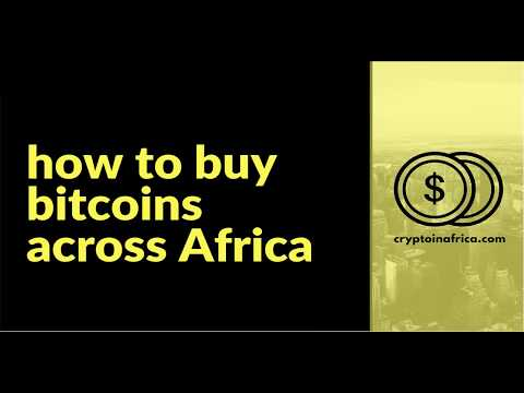 How To Buy Bitcoin Across Africa